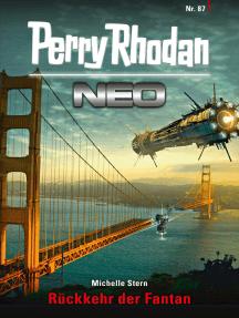 Perry Rhodan Neo 87: Rückkehr der Fantan: Staffel: Kampfzone Erde 3 von 12