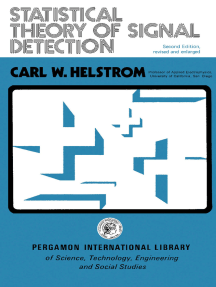 Statistical Theory of Signal Detection: International Series of Monographs in Electronics and Instrumentation