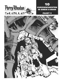 Stellaris Paket 3: Perry Rhodan Stellaris Geschichten 21-30