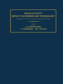 Space Activity Impact on Science and Technology: Proceedings of the XXIVth International Astronautical Congress, Baku, USSR, 7–13 October, 1973