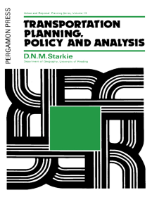Transportation Planning, Policy and Analysis: Urban and Regional Planning Series