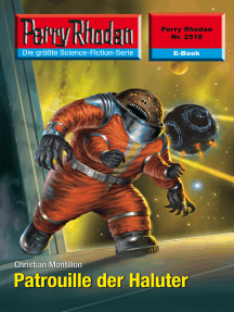 """Perry Rhodan 2518: Patrouille der Haluter: Perry Rhodan-Zyklus """"Stardust"""""""