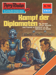 "Perry Rhodan 760: Kampf der Diplomaten: Perry Rhodan-Zyklus ""Aphilie"""