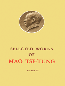 Selected Works of Mao Tse-Tung: Volume 3