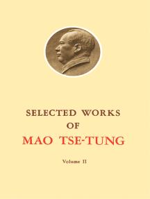 Selected Works of Mao Tse-Tung: Volume 2