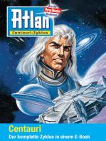 Atlan - Centauri-Zyklus (Sammelband)