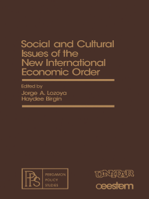 Social and Cultural Issues of the New International Economic Order: Pergamon Policy Studies on The New International Economic Order