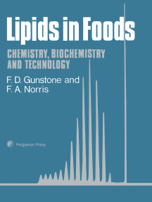 Lipids in Foods: Chemistry, Biochemistry and Technology