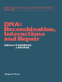 DNA - Recombination Interactions and Repair: Proceedings of the FEBS Symposium on DNA, Liblice, 1979