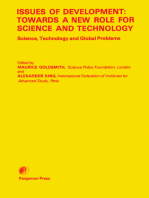 Issues of Development: Towards a New Role for Science and Technology: Proceedings of an International Symposium on Science and Technology for Development, Singapore, January 1979