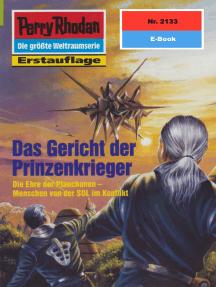 """Perry Rhodan 2133: Das Gericht der Prinzenkrieger: Perry Rhodan-Zyklus """"Das Reich Tradom"""""""
