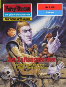 "Perry Rhodan 2132: Der Saltansprecher: Perry Rhodan-Zyklus ""Das Reich Tradom"""
