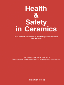 Health and Safety in Ceramics: A Guide for Educational Workshops and Studios