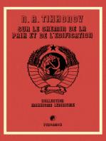 Sur le Chemin de la Paix et de l'Edification: Collection Marxisme Leninisme