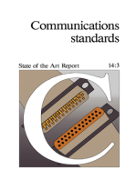 Communications Standards: State of the Art Report 14:3