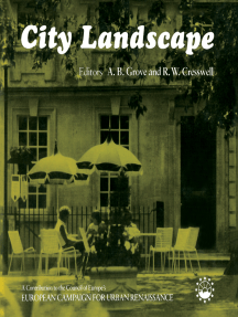 City Landscape: A Contribution to the Council of Europe's European Campaign for Urban Renaissance