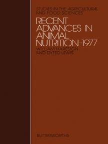 Recent Advances in Animal Nutrition – 1977: Studies in the Agricultural and Food Sciences