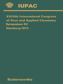 XXIVth International Congress of Pure and Applied Chemistry: Main Section Lectures Presented at Two Joint Symposia Held During the Above Congress at Hamburg, Federal Republic of Germany, 2–8 September 1973