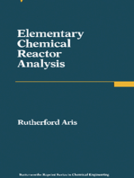 Elementary Chemical Reactor Analysis: Butterworths Series in Chemical Engineering
