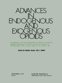 Advances in Endogenous and Exogenous Opioids: Proceedings of the International Narcotic Research Conference (Satellite Symposium of the 8th International Congress of Pharmacology) Held in Kyoto, Japan on July 26–30, 1981