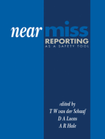 Near Miss Reporting as a Safety Tool