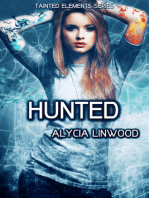 Hunted (Tainted Elements, #5)