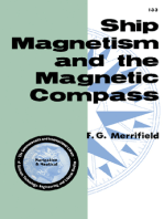 Ship Magnetism and the Magnetic Compass: The Commonwealth and International Library of Science, Technology, Engineering and Liberal Studies: Navigation and Nautical Courses