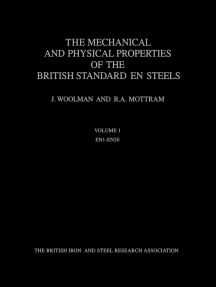 The Mechanical and Physical Properties of the British Standard En Steels (B.S. 970 - 1955): En 1 to En 20