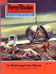 """Perry Rhodan 170: Im Dschungel der Sterne: Perry Rhodan-Zyklus """"Das Zweite Imperium"""""""