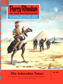 """Perry Rhodan 188: Die lebenden Toten: Perry Rhodan-Zyklus """"Das Zweite Imperium"""""""