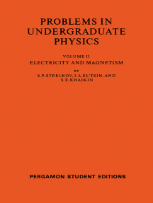 Electricity and Magnetism: Problems in Undergraduate Physics