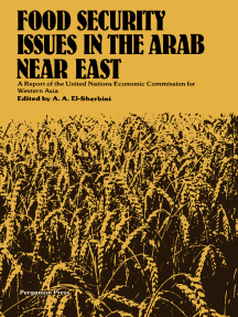 Food Security Issues in the Arab Near East: A Report of the United Nations Economic Commission for Western Asia