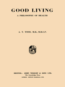 Good Living: A Philosophy of Health