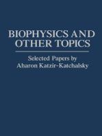 Biophysics and Other Topics