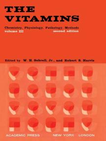 The Vitamins: Chemistry, Physiology, Pathology, Methods