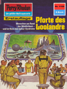 "Perry Rhodan 1169: Pforte des Loolandre: Perry Rhodan-Zyklus ""Die endlose Armada"""