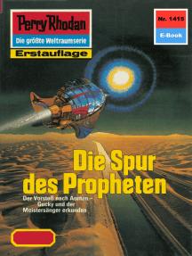 """Perry Rhodan 1415: Die Spur des Propheten: Perry Rhodan-Zyklus """"Die Cantaro"""""""