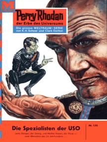 """Perry Rhodan 150: Die Spezialisten der USO: Perry Rhodan-Zyklus """"Das Zweite Imperium"""""""