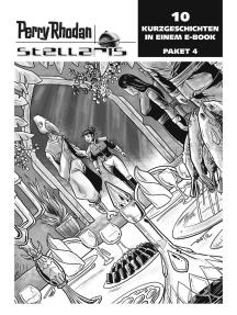 Stellaris Paket 4: Perry Rhodan Stellaris Geschichten 31-40