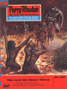 "Perry Rhodan 429: Im Land der blauen Türme: Perry Rhodan-Zyklus ""Die Cappins"""