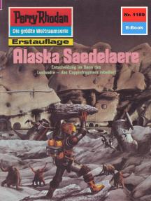 """Perry Rhodan 1189: Alaska Saedelaere: Perry Rhodan-Zyklus """"Die endlose Armada"""""""