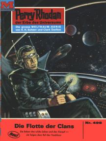 """Perry Rhodan 496: Die Flotte der Clans: Perry Rhodan-Zyklus """"Die Cappins"""""""