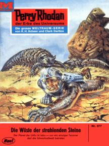 """Perry Rhodan 377: Wüste der strahlenden Steine: Perry Rhodan-Zyklus """"M 87"""""""