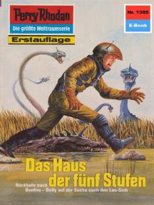 """Perry Rhodan 1305: Das Haus der fünf Stufen: Perry Rhodan-Zyklus """"Die Gänger des Netzes"""""""