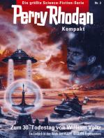 Perry Rhodan Kompakt 3
