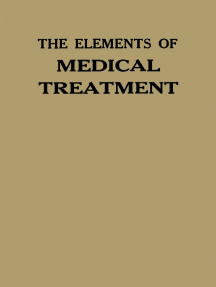 The Elements of Medical Treatment