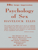 Psychology of Sex: The Biology of Sex—The Sexual Impulse in Youth—Sexual Deviation—The Erotic Symbolisms—Homosexuality—Marriage—The Art of Love