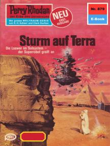 "Perry Rhodan 879: Sturm auf Terra: Perry Rhodan-Zyklus ""Pan-Thau-Ra"""