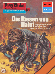 "Perry Rhodan 824: Die Riesen von Halut: Perry Rhodan-Zyklus ""Bardioc"""