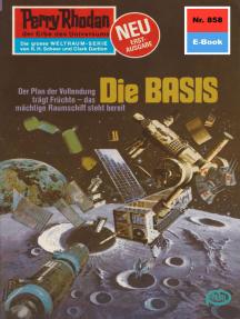 """Perry Rhodan 858: Die BASIS: Perry Rhodan-Zyklus """"Bardioc"""""""